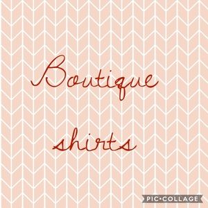 Tops - Shirts made for a boutique